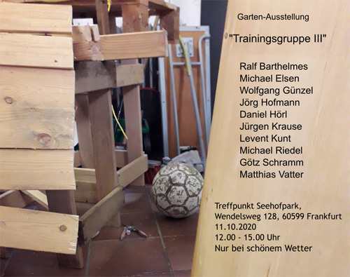 Vernissage, Gartenausstellung Trainingsgruppe 3, Frankfurt